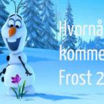 Hvornår udkommer Frost 2?