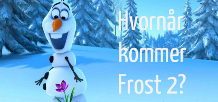hvornår kommer frost2 hvornår kommer frost 2 frost 2 release dato frost 2 dvd